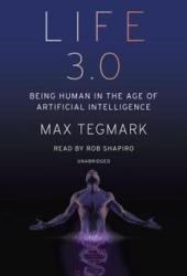 Life 3.0: Being Human in the Age of Artificial Intelligence Book Pdf