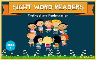 Sight word readers: 50 sight word phrases (Sight words for kids Book 1)