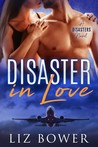 Disaster in Love (Disaster, #1)