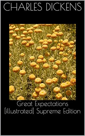 Great Expectations [illustrated] Supreme Edition