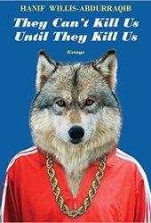 They Can't Kill Us Until They Kill Us Pdf Book