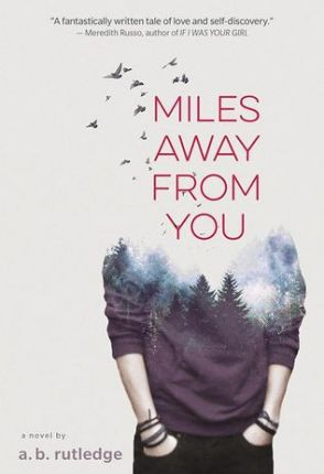 EE18ers ~ Miles Away from You Aesthetics by A. B. Rutledge + Giveaway!