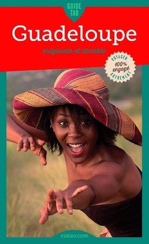 Guadeloupe: Originale et durable