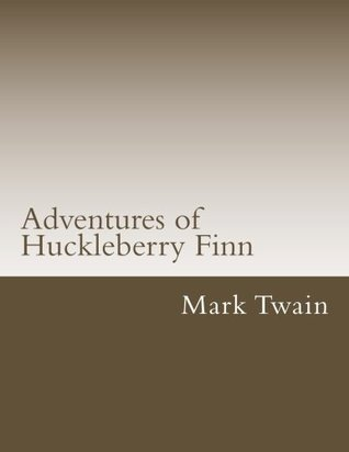 Adventures of Huckleberry Finn (Classical Books)