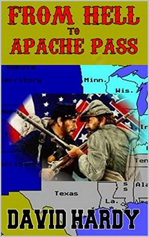 FROM HELL TO APACHE PASS: A Western