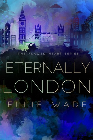 Sav's Review: Eternally London by Ellie Wade