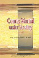 Courts Martial under Scrutiny