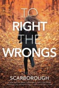 to right the wrongs