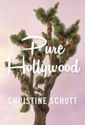 Pure Hollywood: And Other Stories Pdf Book