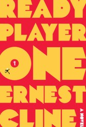 Ready Player One (Ready Player One, #1)