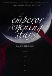 The Emperor of Evening Stars (The Bargainer, #2.5) Pdf Book