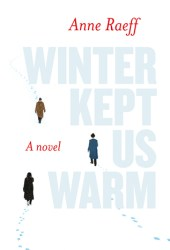 Winter Kept Us Warm Pdf Book