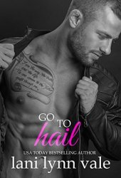 Go to Hail (Hail Raisers #2)