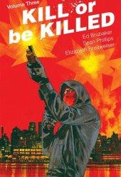 Kill or Be Killed, Vol. 3 Pdf Book