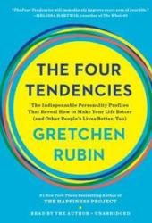 The Four Tendencies: The Indispensable Personality Profiles That Reveal How to Make Your Life Better Book Pdf