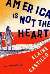 America Is Not the Heart Pdf Book