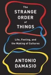 The Strange Order of Things: Life, Feeling, and the Making of Cultures Pdf Book