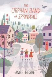 The Orphan Band of Springdale Pdf Book