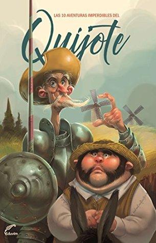 Las 10 aventuras imperdibles del Quijote