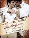 A Fashionable Indulgence (Society of Gentlemen, #1)