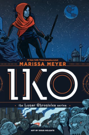 Iko (Wires and Nerve #1) – Marissa Meyer