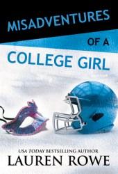 Misadventures of a College Girl (Misadventures, #9)