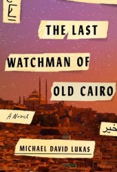The Last Watchman of Old Cairo Pdf Book