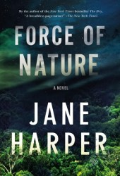 Force of Nature (Aaron Falk, #2) Book Pdf