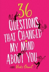 36 Questions That Changed My Mind About You Pdf Book