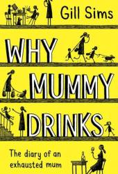Why Mummy Drinks Book Pdf