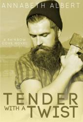 Tender with a Twist (Rainbow Cove #2) Pdf Book