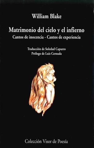 Matrimonio Del Cielo Y El Infierno; Cantos  de Inocencia y de Experiencia