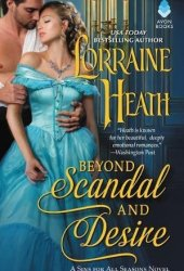 Beyond Scandal and Desire (Sins for All Seasons, #1) Pdf Book