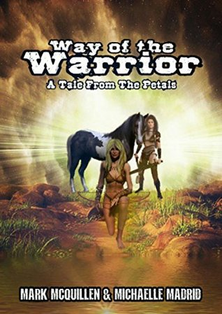 Tales of the Petals Vol. 1: The Way of the Warrior