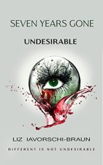Undesirable (Seven Years Gone, #1)