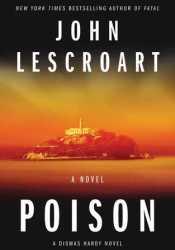 Poison (Dismas Hardy, #17) Pdf Book