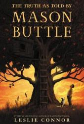 The Truth as Told by Mason Buttle Pdf Book