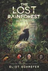 Mez's Magic (The Lost Rainforest, #1) Pdf Book