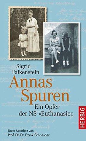 """Annas Spuren: Ein Opfer der NS-""""Euthanasie"""""""