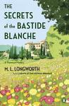 The Secrets of the Bastide Blanche (Verlaque and Bonnet, #7)