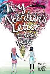 Ivy Aberdeen's Letter to the World Pdf Book