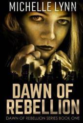 Dawn of Rebellion
