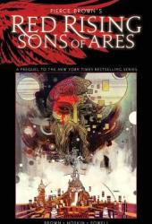 Pierce Brown's Red Rising: Sons of Ares Pdf Book