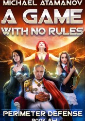 A Game with No Rules (Perimeter Defense #4) Pdf Book