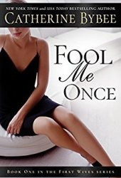 Fool Me Once (First Wives, #1) Book Pdf