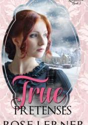 True Pretenses (Lively St. Lemeston Book 2) Pdf Book