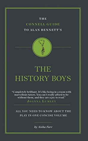 The Connell Short Guide to The History Boys