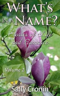 What's in a Name? Volume 2 by Sally Cronin