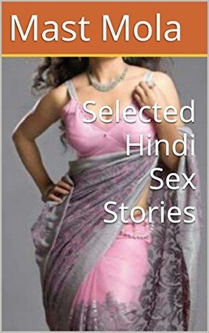 Selected Hindi Sex Stories by Mast Mola