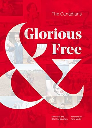 Glorious & Free: The Canadians